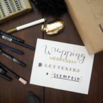 Wrapping Wednesday # Lettering + Stempeln
