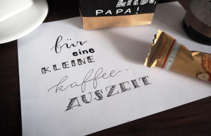 {DIY} Lettering # Kaffee-Auszeit zum Vatertag
